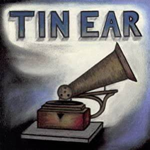 tin ear